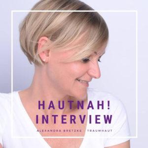 HAUTnah! Mein Interview zum Thema Akne!